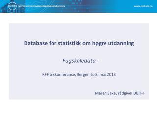 Database for statistikk om høgre utdanning - Fagskoledata -