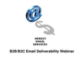 B2B/B2C Email Deliverability Webinar