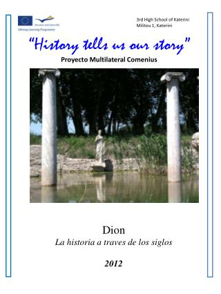 """History tells us our story"" Proyecto Multilateral Comenius"