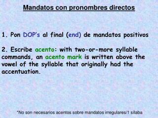 Mandatos con pronombres directos