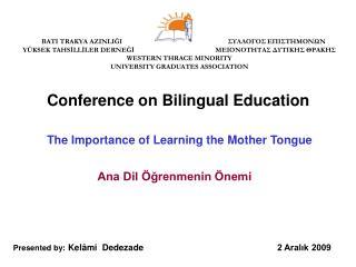 Ana Dil Öğrenmenin Önemi