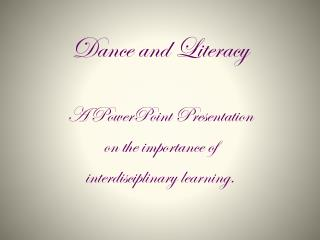 Dance and Literacy
