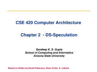 CSE 420 Computer Architecture  Chapter 2  - DS-Speculation