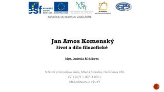 Střední průmyslová škola, Mladá Boleslav, Havlíčkova 456 CZ.1.07/1.5.00/34.0861 MODERNIZACE VÝUKY