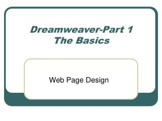 Dreamweaver-Part 1 The Basics