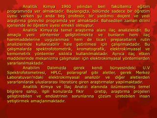 Prof. Dr. Feyyaz ONUR(Anabilim Dalı Başkanı) Prof. Dr. Nevin ERK Prof. Dr. Sibel A. ÖZKAN