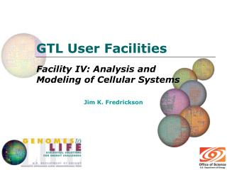 GTL User Facilities