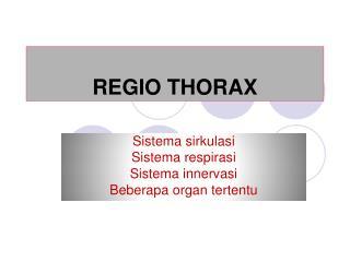 REGIO THORAX