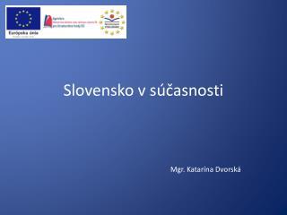 Slovensko v súčasnosti