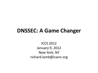 DNSSEC: A Game Changer