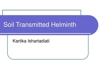Soil Transmitted Helminth