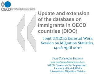 Update and extension  of the database on immigrants in OECD countries (DIOC)