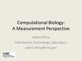 Computational Biology: A Measurement Perspective