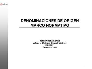 DENOMINACIONES DE ORIGEN MARCO NORMATIVO