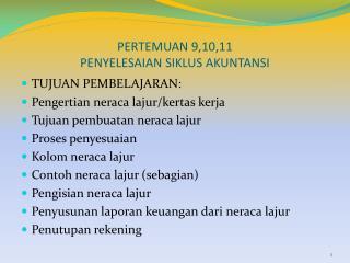 PERTEMUAN 9,10,11 PENYELESAIAN SIKLUS AKUNTANSI