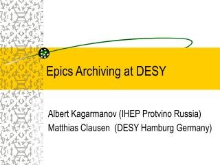 Epics Archiving at DESY
