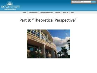 "Part 8: ""Theoretical Perspective"""