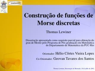 Construção de funções de Morse discretas