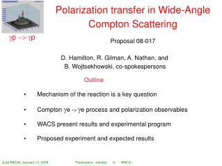 Polarization transfer in Wide-Angle Compton Scattering Proposal 08-017