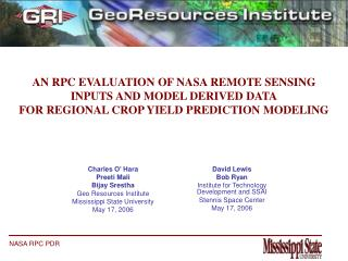 Charles O' Hara Preeti Mali Bijay Srestha Geo Resources Institute Mississippi State University