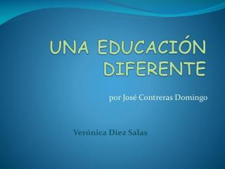 UNA EDUCACIÓN DIFERENTE