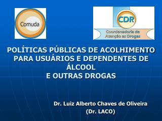 POLÍTICAS PÚBLICAS DE ACOLHIMENTO PARA USUÁRIOS E DEPENDENTES DE ÁLCOOL E OUTRAS DROGAS