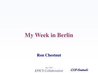 My Week in Berlin