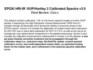 EPOXI HRI-IR 103P/Hartley 2 Calibrated Spectra v3.0 First Review  (Sitko)