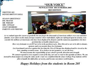 """OUR VOICE"" NEWSLETTER  DECEMEBER 2005 		3RD EDITION WRITTTEN BY: DENISE BRITT-FUSSELL"