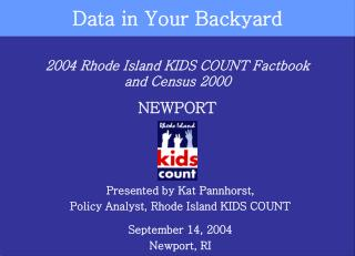 2004 Rhode Island KIDS COUNT Factbook and Census 2000 NEWPORT