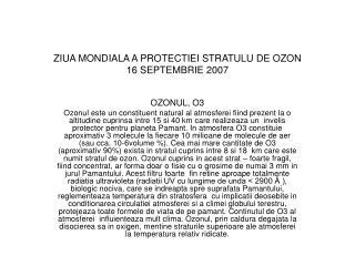 ZIUA MONDIALA A PROTECTIEI STRATULU DE OZON 16 SEPTEMBRIE 2007