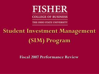 Student Investment Management  (SIM) Program