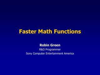 Faster Math Functions