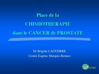 Dr Brigitte LAGUERRE Centre Eug ne Marquis-Rennes