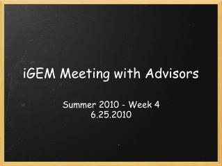 iGEM Meeting with Advisors
