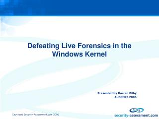 Defeating Live Forensics in the Windows Kernel