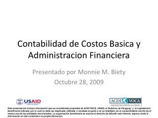 Contabilidad de Costos Basica y Administracion Financiera
