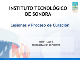 Lesiones y Proceso de Curación