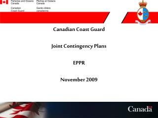 Canadian Coast Guard Joint Contingency Plans EPPR November 2009