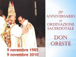 25° Anniversario Di  ordinazione Sacerdotale Don  oreste