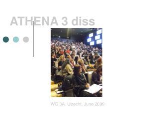 ATHENA 3 diss