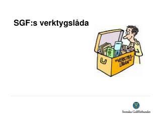 SGF:s verktygsl�da