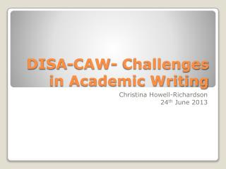 DISA-CAW- Challenges in Academic Writing