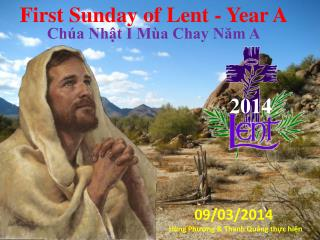 First Sunday of Lent - Year A