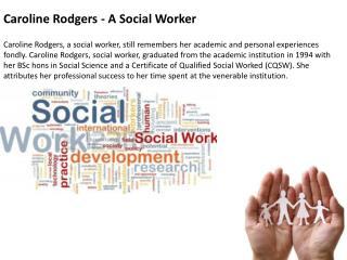 Caroline Rodgers - A Social Worker