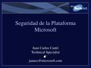 Seguridad de la Plataforma Microsoft