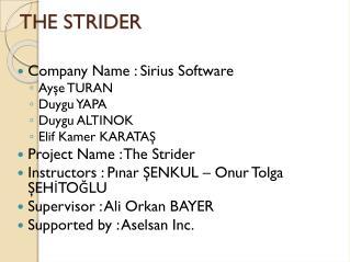 THE STRIDER