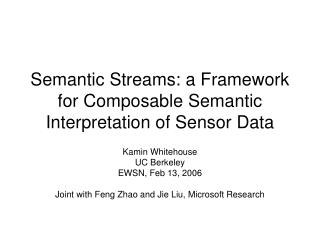 Semantic Streams: a Framework for Composable Semantic Interpretation of Sensor Data