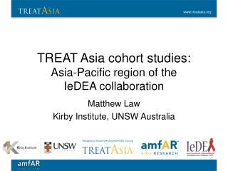 TREAT Asia cohort studies: Asia-Pacific region of the  IeDEA  collaboration