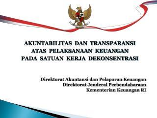 Direkt orat  Akuntansi dan Pelaporan Keuangan  Direktorat Jenderal Perbendaharaan